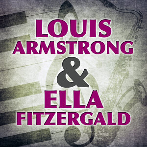 The Best 25 Songs - Louis Armstrong & Ella Fitzgerald