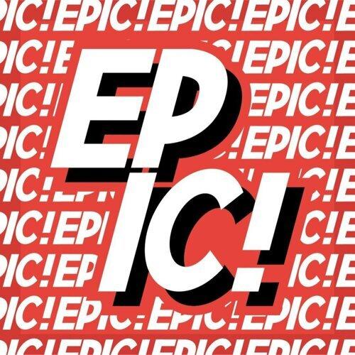 Epic! - Epic Orchestral Version