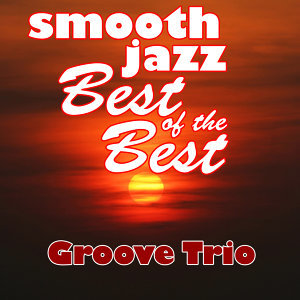 Smooth Jazz Best of the Best