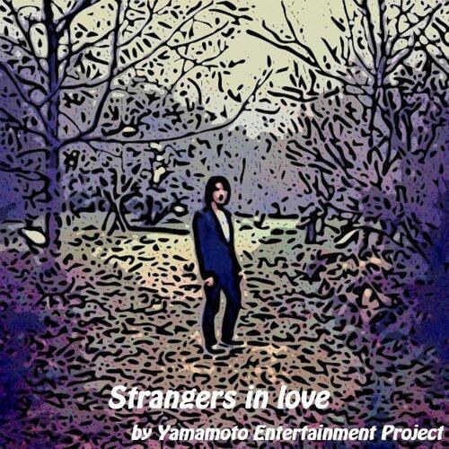 Strangers in love
