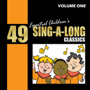 49 Essential Children's Sing-a-long Classics