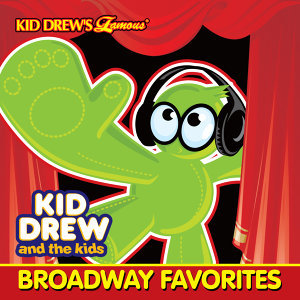 Kid Drew and the Kids Present: Broadway Favorites