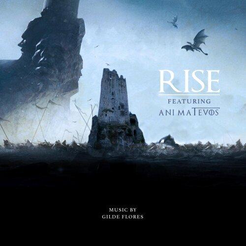 Rise (Feat: Ani Matevos) [Trailer Edit]