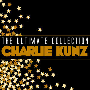 The Ultimate Collection: Charlie Kunz