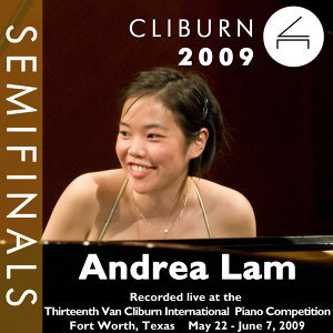 2009 Van Cliburn International Piano Competition: Semifinal Round - Andrea Lam