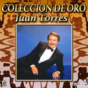 Juan Torres Coleccion De Oro, Vol. 2