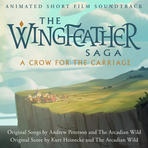 The Wingfeather Saga: A Crow for the Carriage (Animated Short Film Soundtrack)