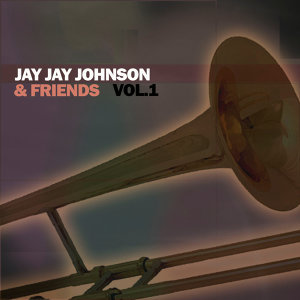 Jay Jay Johnson & Friends, Vol. 1