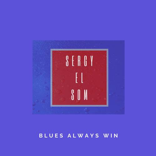 Blues Always Win