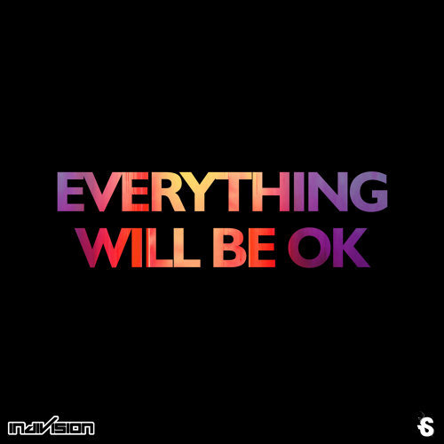 Everything Will Be OK / Mindfood
