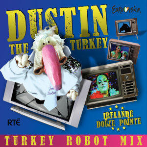Irelande Douze Pointe. Turkey Robot Remix