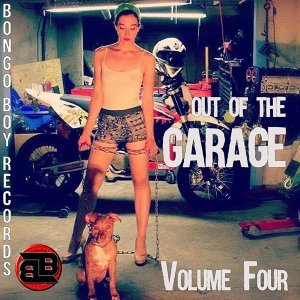 Bongo Boy Records: Out of the Garage, Vol. 4
