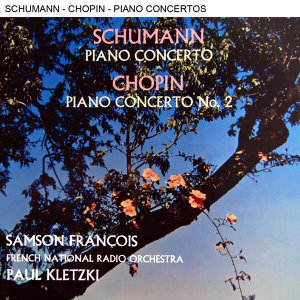 Schumann Piano Concerto & Chopin Piano Concerto