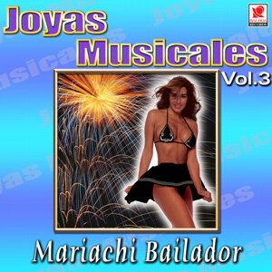 Mariachi Bailador - Joyas Musicales, Vol. 3