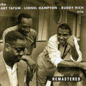 The Art Tatum, Lionel Hampton, Buddy Rich Trio (Remastered)