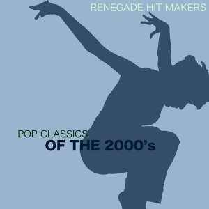 Pop Classics of the 2000's