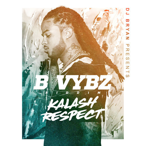 Respect (B Vybz Riddim)