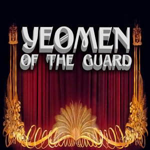 Yeomen of the Guard