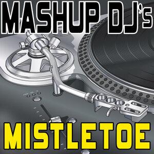 Mistletoe (Remix Tools for Mash-Ups)