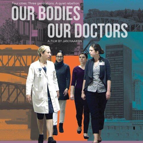 Our Bodies Our Doctors (Original Soundtrack)
