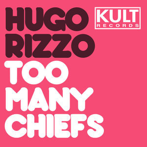 KULT Records Presents: Too Many Chiefs