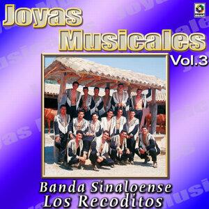 Banda Sinaloense Los Recoditos Joyas Musicales, Vol. 3