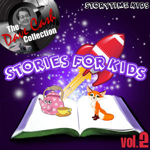 Stories For Kids Vol. 2 - [The Dave Cash Collection]
