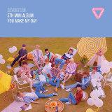 5TH MINI ALBUM 'YOU MAKE MY DAY'