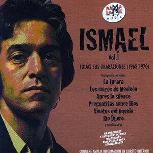 Ismael. Todas Sus Grabaciones Vol.1 (1963-1970)