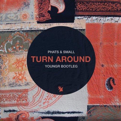 Turn Around - Youngr Bootleg
