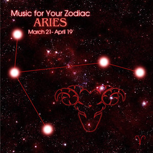 Music for Your Zodiac: Aries