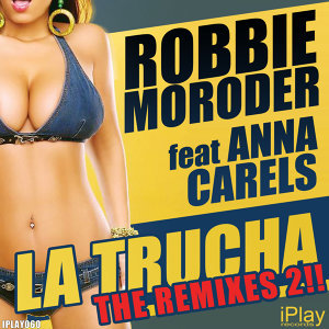 La Trucha (The Remixes 2)