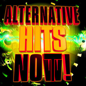 Alternative Hits Not!