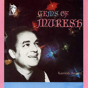 Gems Of Mukesh Vol. 1