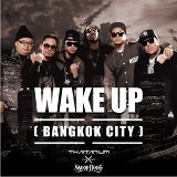 Wake Up (Bangkok City) (feat. Snoop Dogg)