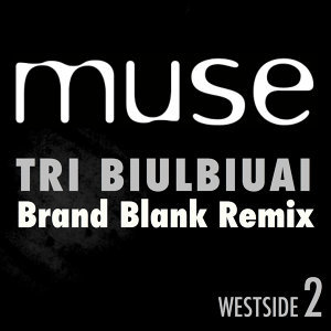 Tri Biulbiuai (Brand Blank Remix) - Brand Blank Remix