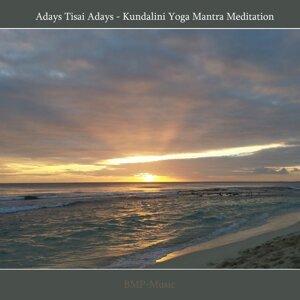 Adays Tisai Adays - Kundalini Yoga Mantra Meditation