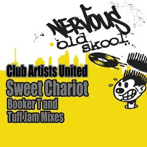 Sweet Chariot - Booker T and Tuff Jam Mixes