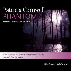 Kay Scarpetta, Folge 4: Phantom (Gekürzt) - Gekürzt