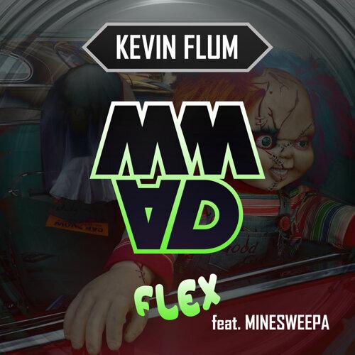 Flex feat. MineSweepa