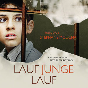 Lauf Junge lauf [Run Boy Run] - Original Motion Picture Soundtrack
