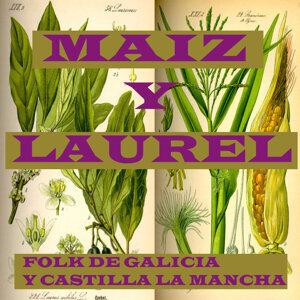 Maiz y Laurel -Folk de galicia y Castilla