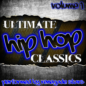 Ultimate Hip-Hop Classics Vol. 1