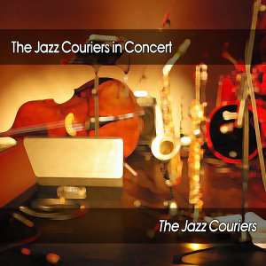 The Jazz Couriers in Concert