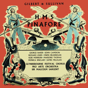 Gilbert & Sullivan H.M.S. Pinafore