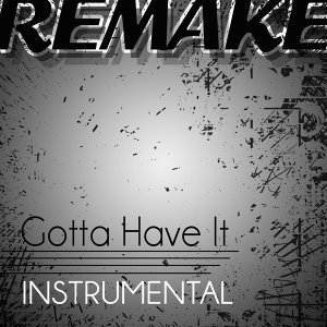 Gotta Have It (Jay Z & Kanye West Instrumental Remake)