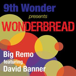 9th Wonder Presents Big Remo: Wonder Bread