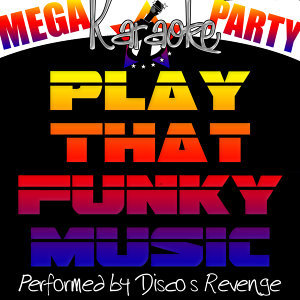 Mega Karaoke Party: Play That Funky Music