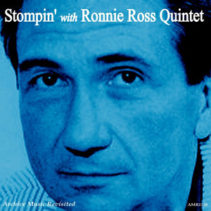 Stompin' With Ronnie Ross Quintet