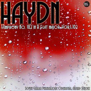 Haydn: Symphony No. 102 in B Flat major, Hob.I:102